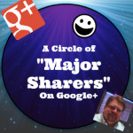 "A Google+ Circle of ""Major Sharers"" ver 1.0"